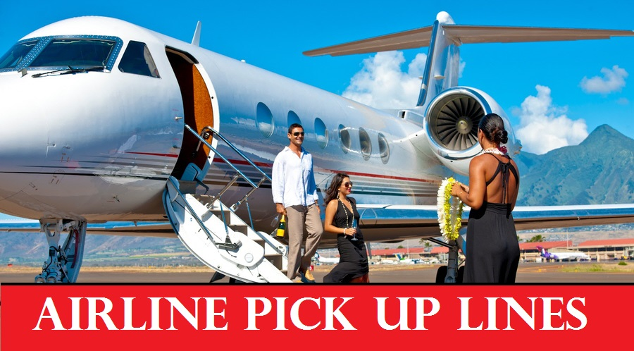 Best Airline Aviation Pick Up Lines To Use In Air! 1