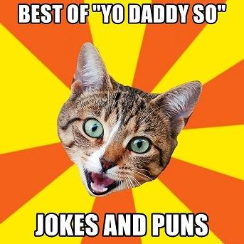 [Top 650] Yo Daddy Is So! Jokes 11
