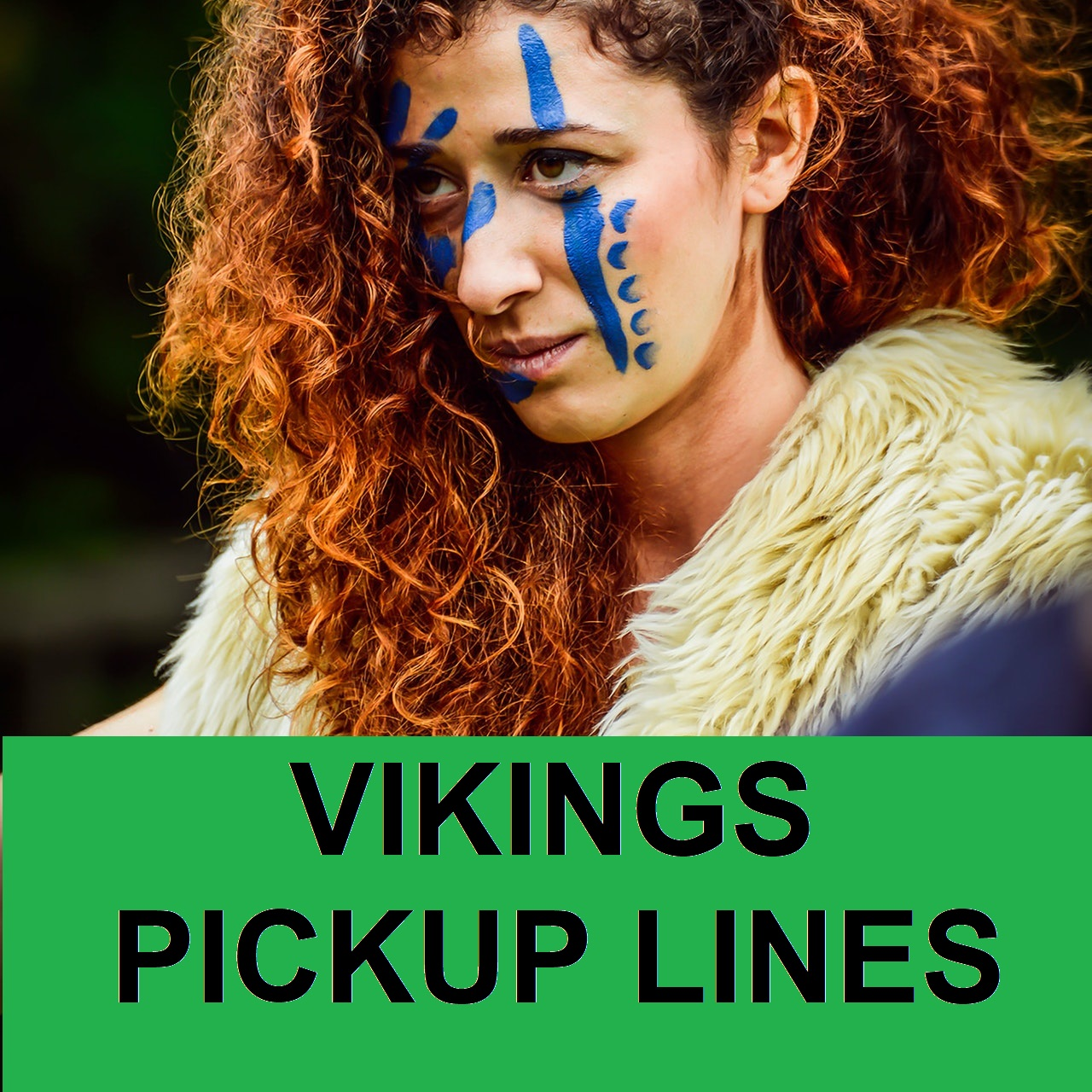 Vikings Chivalry Pick Up Lines To Take You in Medieval Time!