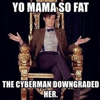 [Top 15] Doctor Who Yo Mama Jokes!