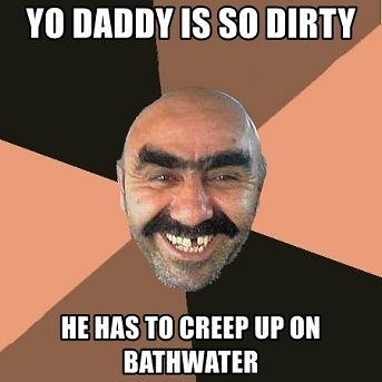 Yo Daddy So Dirty