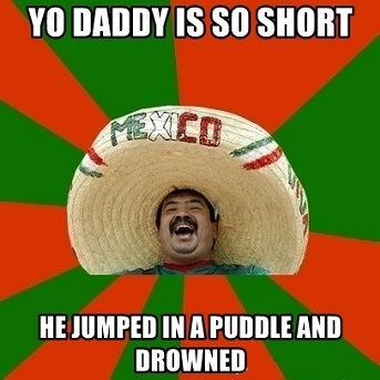 Yo Daddy So Short