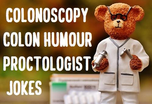 Top 30] Proctology, Gut, Colonoscopy Related Jokes-Colon Humor