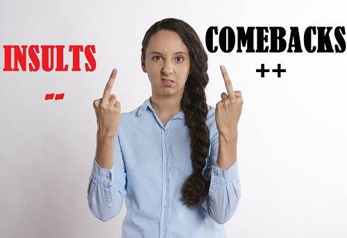 [Top 55] Hilarious Comebacks to Insults That Will Shut Everyone Up! 1