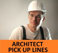 Best Architecture Pick Up Lines To use on Architects! 22