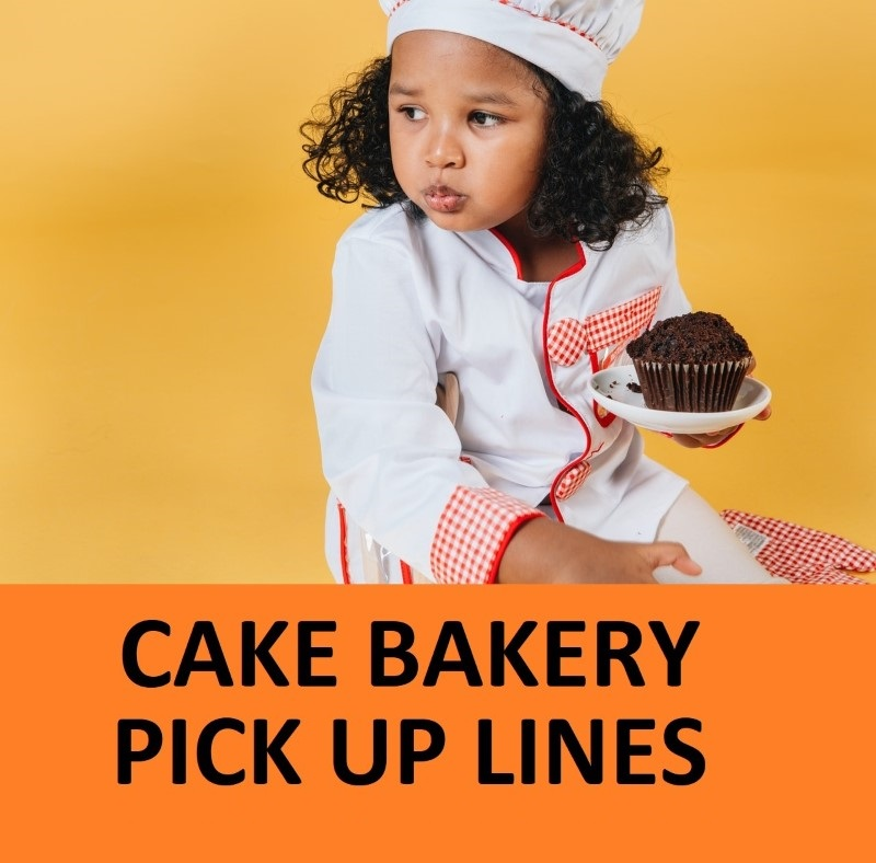 [Top 60] Baker Bakery Pick Up Lines 1