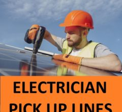 Top 40 Electrician Pick Up Lines 3