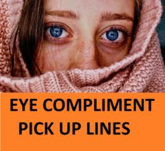 [Top 50] Eyes Pick Up Lines & Compliments! 20