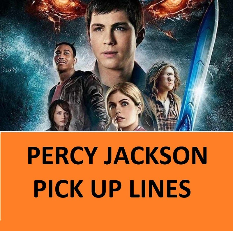 [Top 100] Percy Jackson Pick Up Lines 1