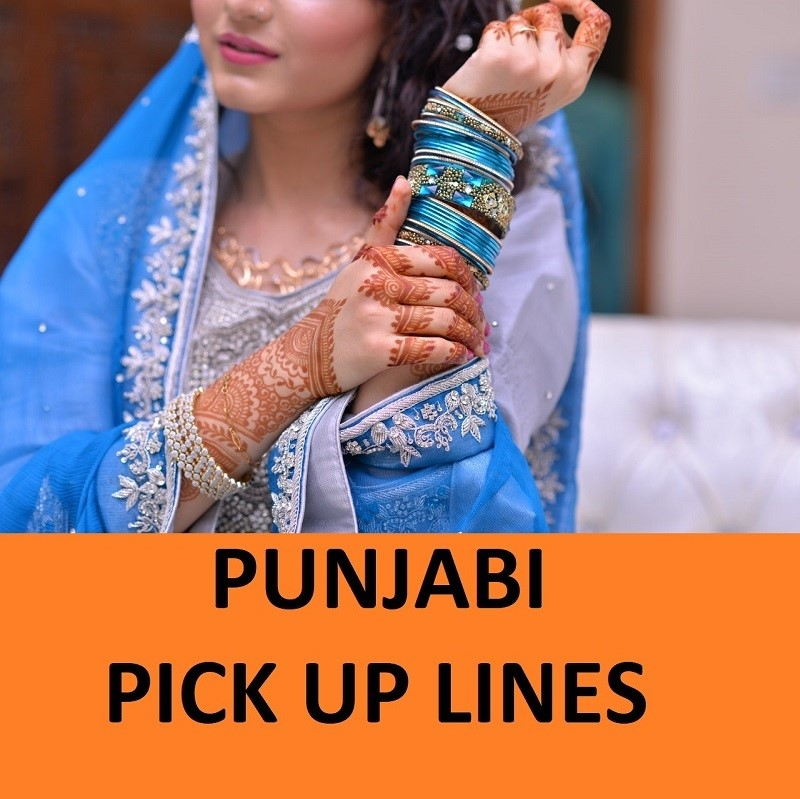 [Top 35] Desi Punjabi Pick Up Lines That are Quirky! 1
