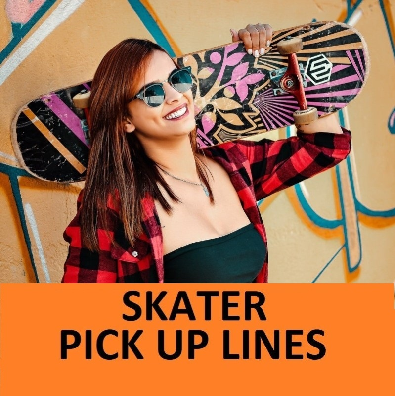 [Top 50] Skater Skateboard Pick Up Lines 1