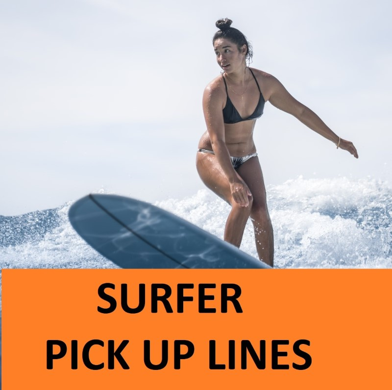 [Top 30] Surfing Pick Up Lines to Impress a Surfer! 1